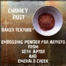 Seth Apter, Emerald Creek Baked Texture 17g Embossing Powder - Chunky Rust